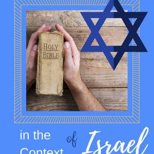 The Bible in the Context of Israel True North Homeschool Academy