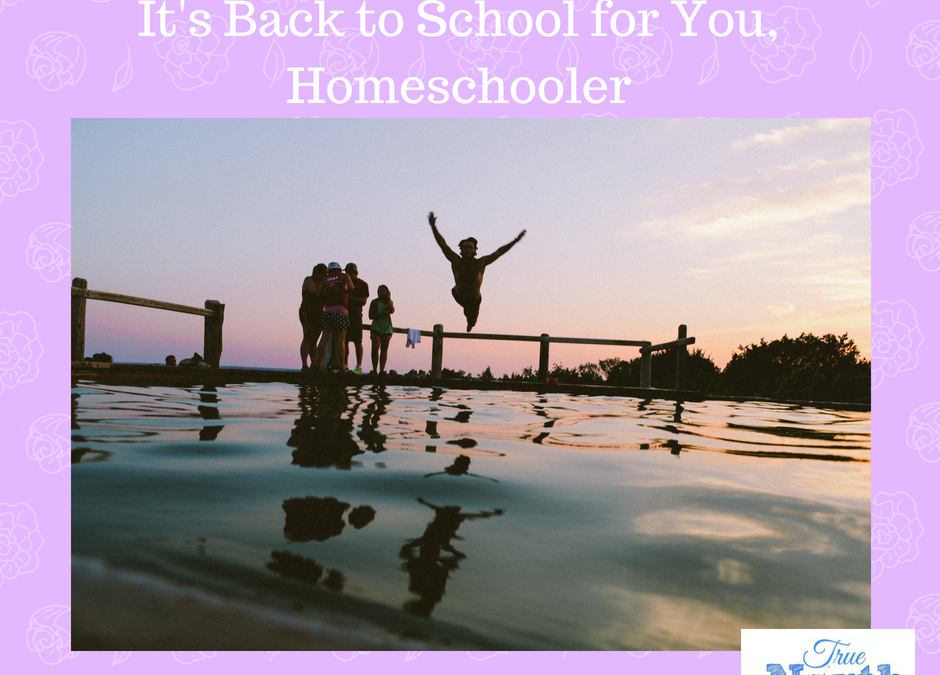 Back to school for you Homeschooler