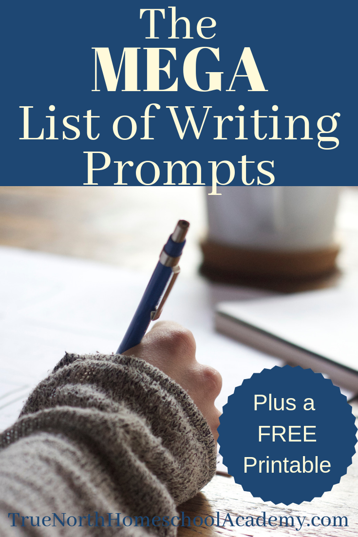 Do you love writing prompts as much as we do? Check out this mega list of writing prompts. It even includes free printable journal pages. You don't want to miss this one! #homeschool #TrueNorthHomeschoolAcademy #writing