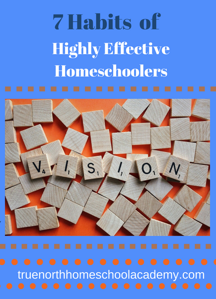 7 Habits of Highly Effective Homeschoolers
