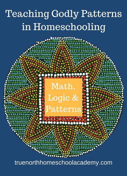 Godly Patterns- How to Teach Math, Logic & Patterns in Homeschooling