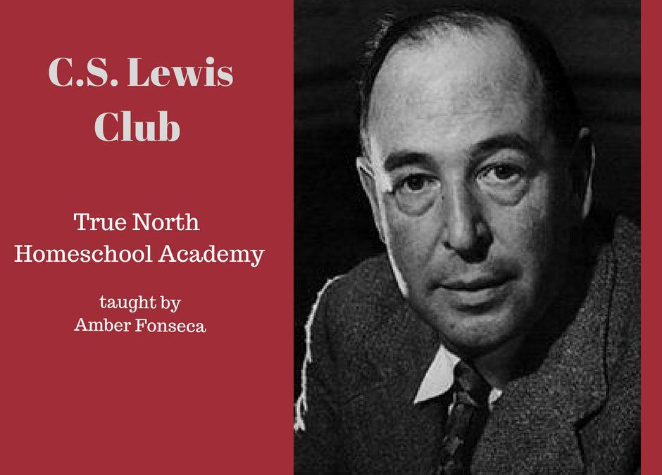 CS Lewis True North Homeschool Academy Club