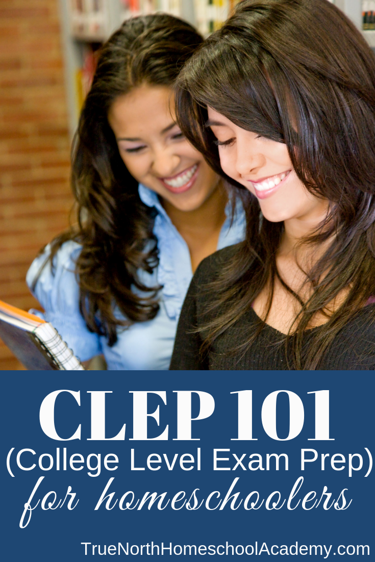Would you like your high school student to get a jumpstart on college credits?  Then you need CLEP classes!  Check out this post to find out the whys and hows of CLEP Exams for homeschool students! #homeschool #TrueNorthHomeschoolAcademy #CLEP