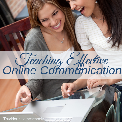 Teaching Effective Online Communication – For Tweens and Teens