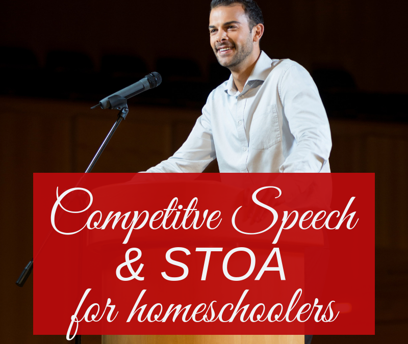 Competitive Speech & STOA for Homeschoolers