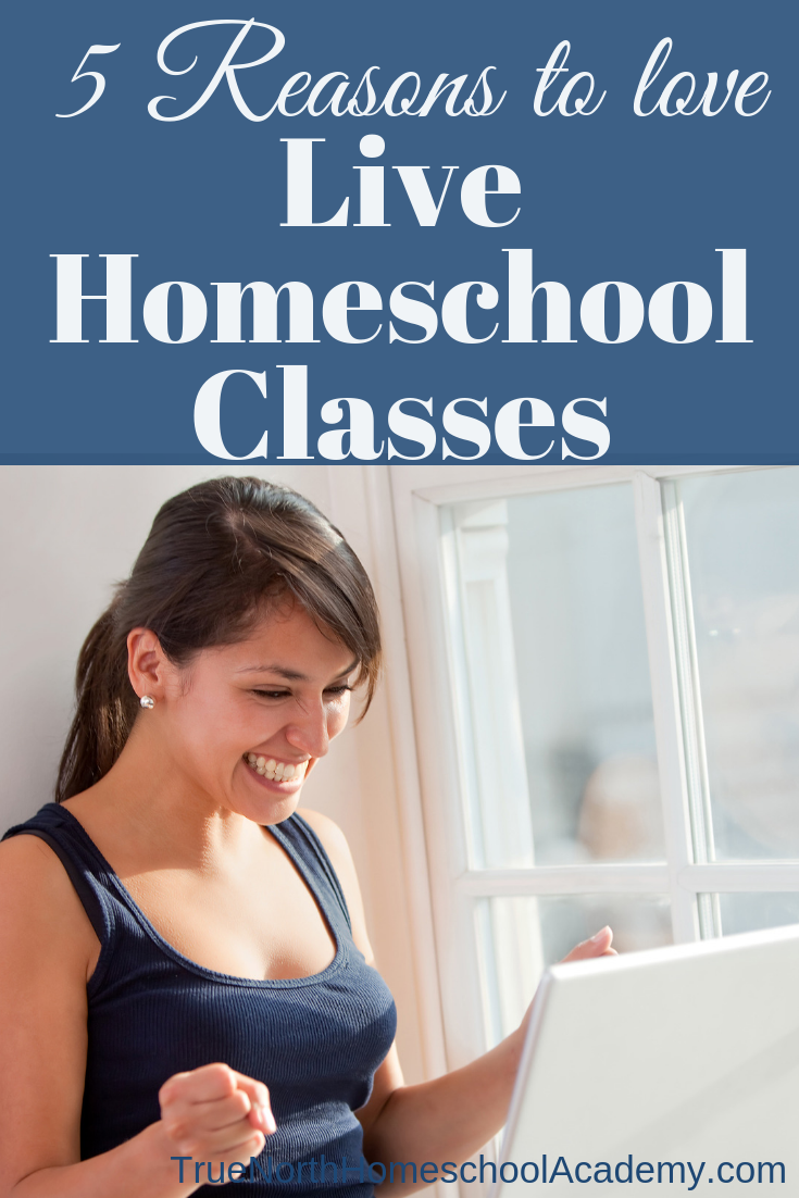 Do you love homeschooling but feel like something is missing? Maybe it's time to check into some live homeschool classes! See 5 reasons why we love them. #TrueNorthHomeschoolAcademy #onlineclasses #homeschooling