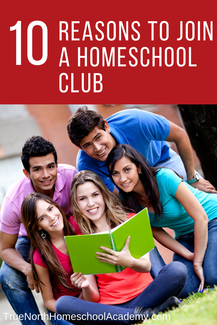 Do you feel like your homeschool student needs more?  Then maybe it's time to check out a homeschool club!  Homeschool clubs offer a level of fun and social interaction that can't be found anywhere else.  Find out ten reasons why we at True North Homeschool Academy love homeschool clubs! #homeschool #homeschoolclubs #homeschoolwriting #socialization #homeschooling #TrueNorthHomeschoolAcademy