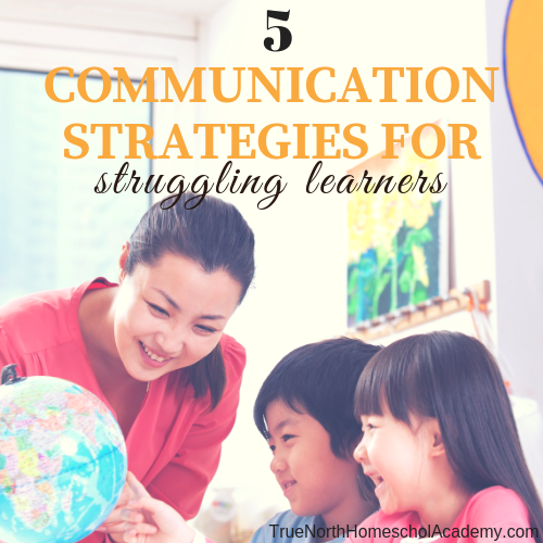 5 Communication Strategies for Struggling Learners