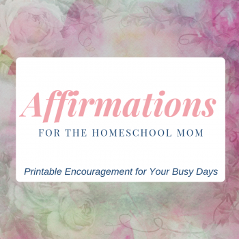 Are you looking for daily affirmations for you busy homeschool mom life? Check out this free printable from True North Homeschool Academy!