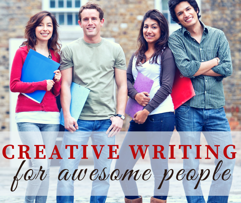 Creative Writing for Awesome People