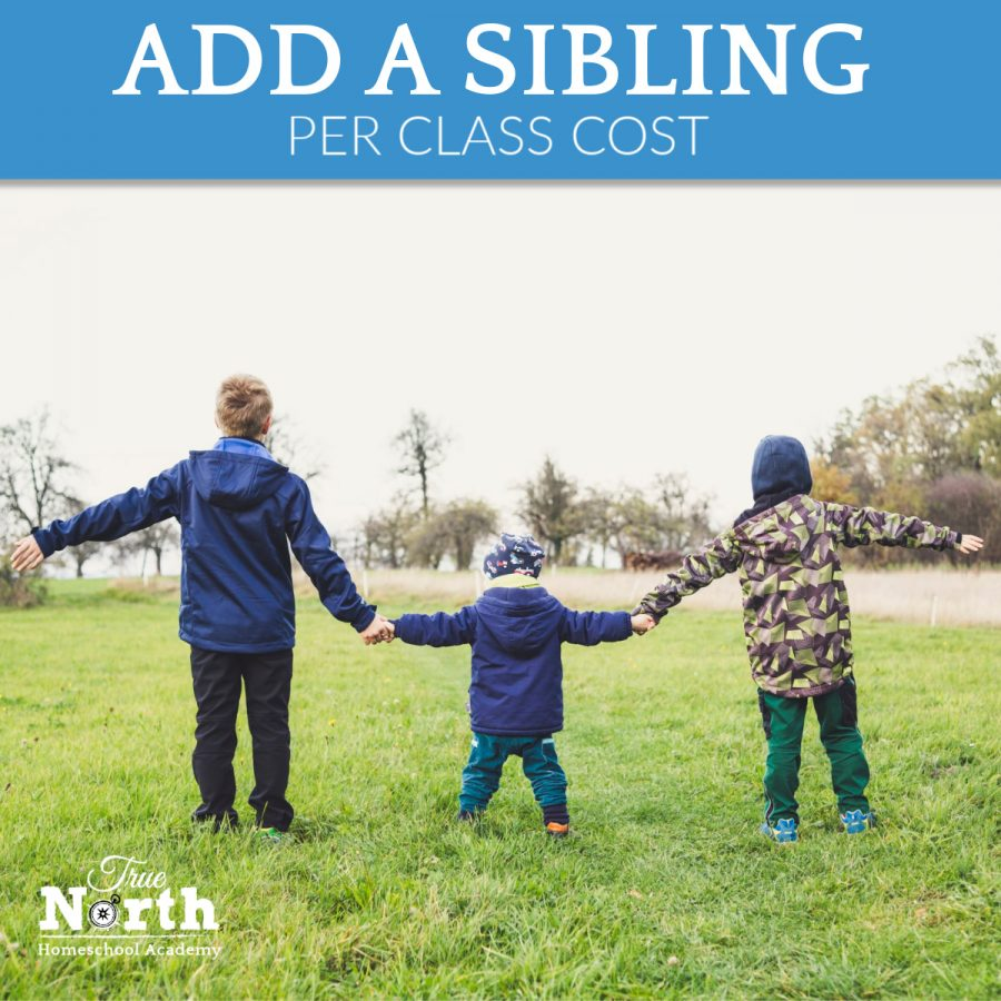 Sibling addon cost for True North Homeschool Academy Classes