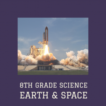 8TH GRADE SPACE AND SCIENCE