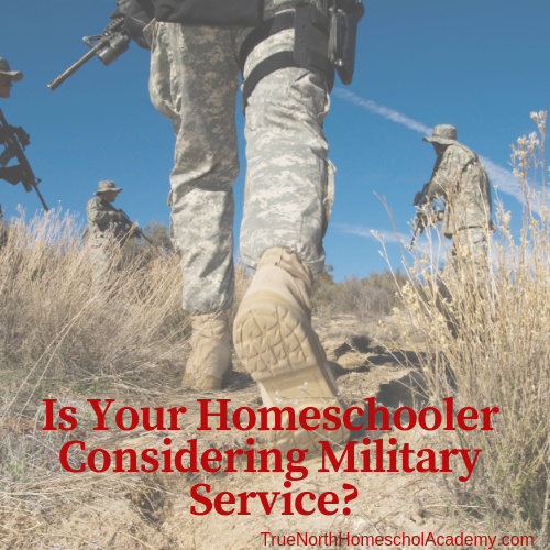 Is Your Homeschooler Considering Military Service?