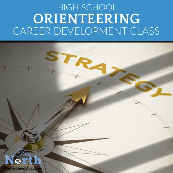 TNHA HIgh School Class Orienteering Career Development for Homeschoolers