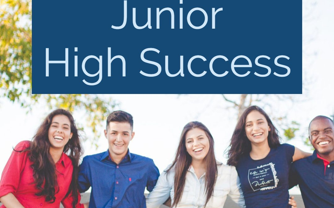 12 Tips for Junior High Success