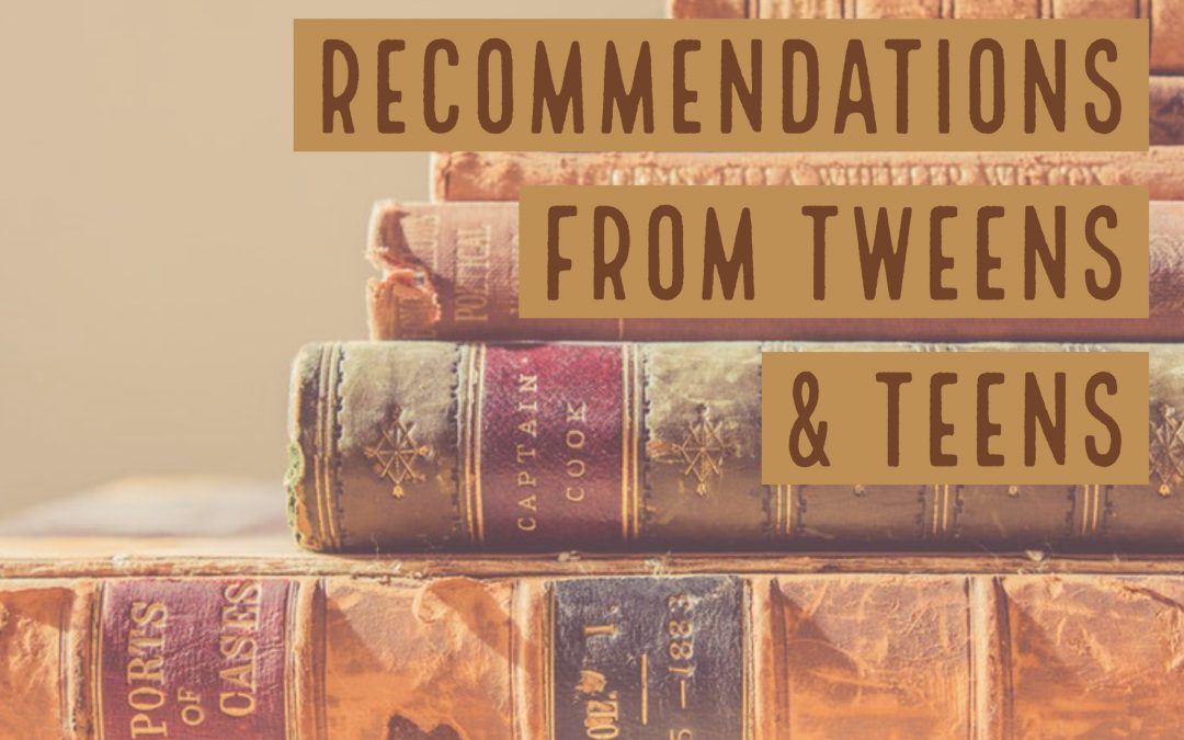 More Book Recommendations for Tweens & Teens