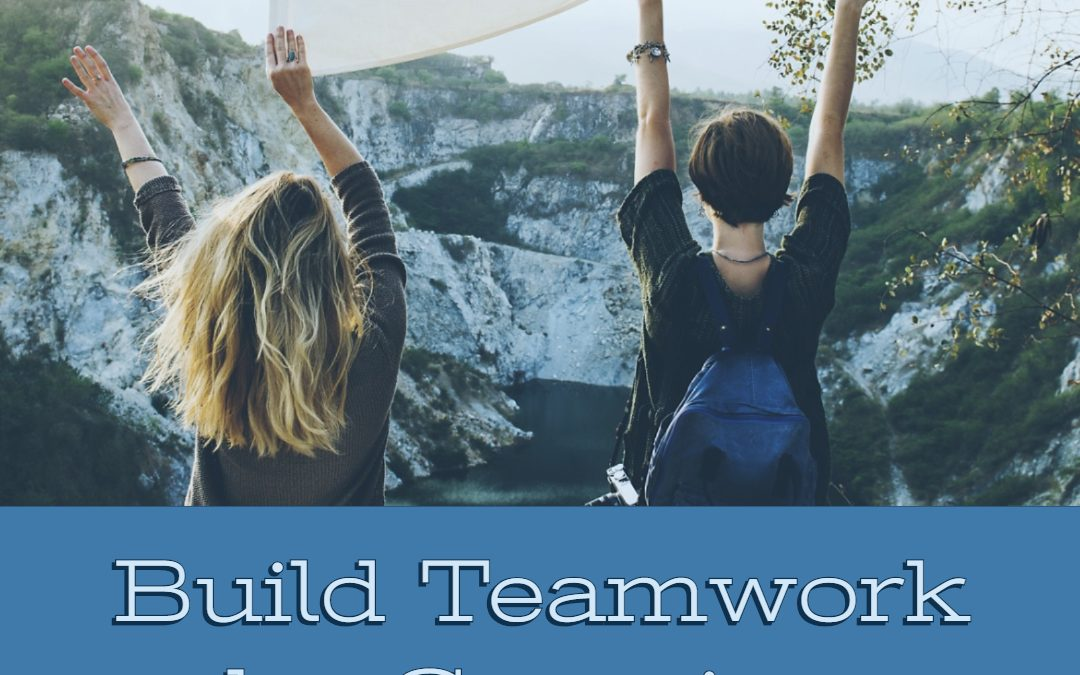 Build Teamwork by Camping!
