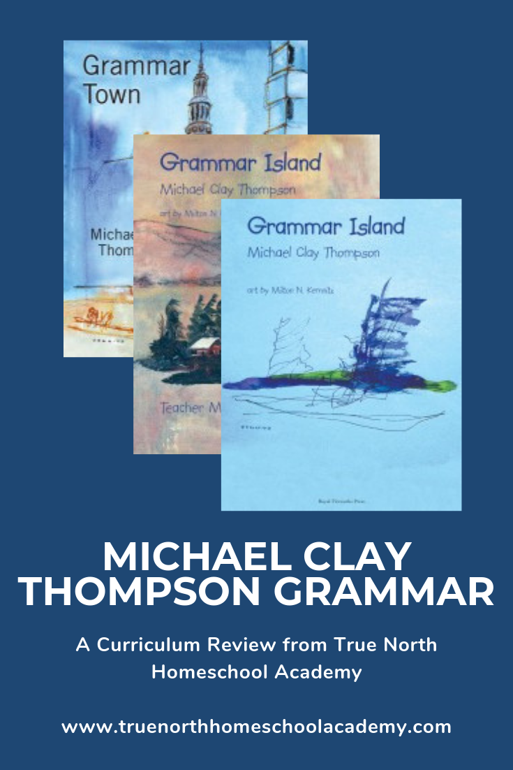 Are you looking for a grammar program to use in your homeschool? At True North Homeschool Academy we care about the success of your students. Because of this, we love to review other curriculum and help you make an informed decision. Check out our latest review of Michael Clay Thompson's grammar. See if this program is right for your homeschool! #homeschool #TrueNorthHomeschoolAcademy #grammar #MichaelClayThompsongrammar