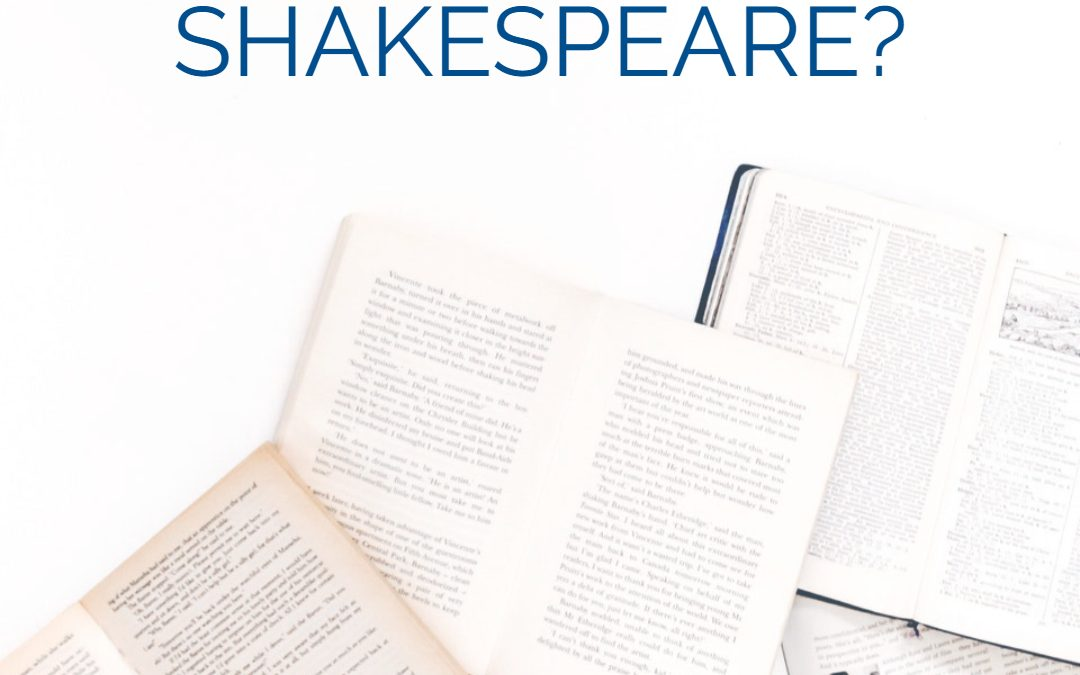 Why Study Shakespeare?