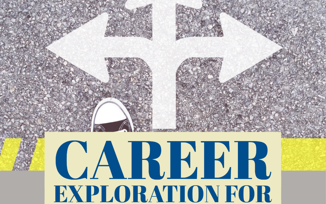 Career Exploration for Homeschool Students