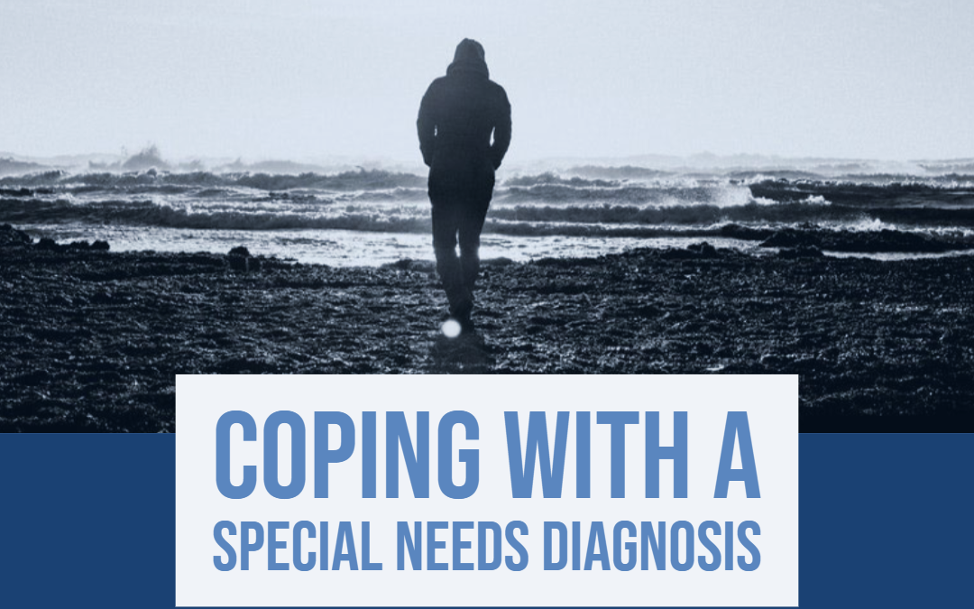 Coping with a Special Needs Diagnosis