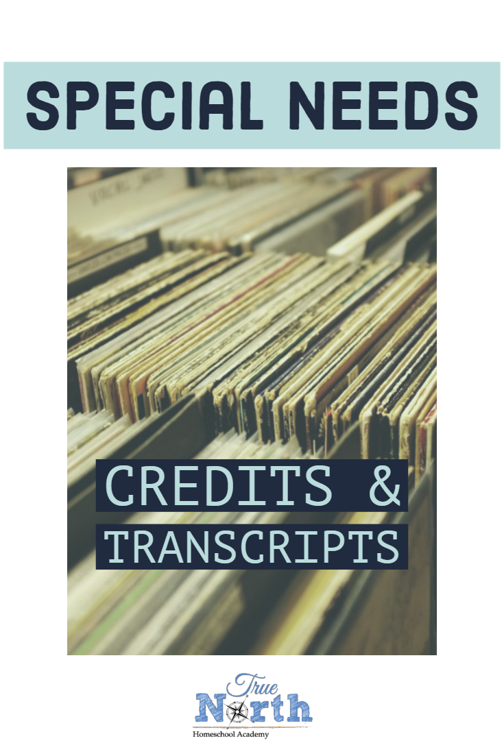 Are you homeschooling a special needs child and concerned about high school transcripts and credits? Fear no more! We are here to help you. Check out this great post on how to handle transcripts and credits for your special needs student. #homeschool #TNHA #specialneedshomeschool #transcripts