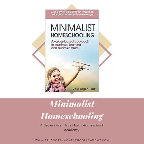 Minimalist Homeschooling – A Review