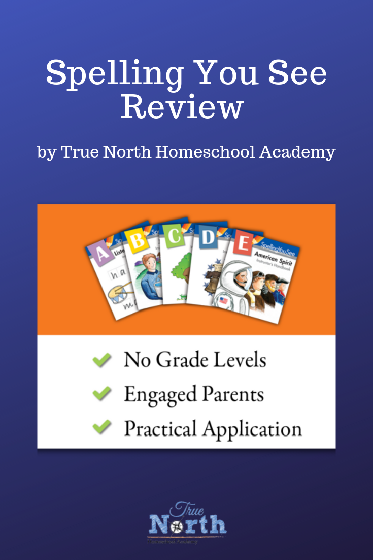 Are you considering using the Spelling You See curriculum? Check out this review from True North Homeschool Academy's own Lisa Nehring. See if this easy to use curriculum could be right for you! #SpellingYouSee #TrueNorthHomeschoolAcademy #homeschooling #homeschoolspelling