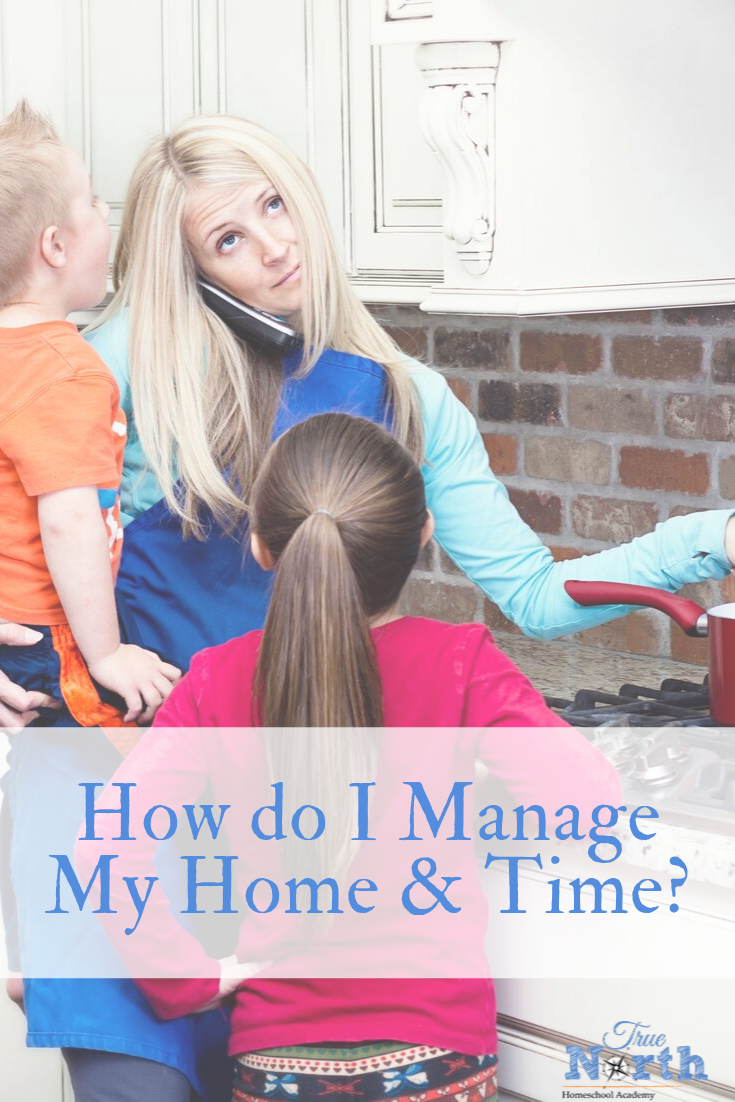 Are you feeling overwhelmed with your homeschool life? Maybe you are wondering if it's possible to manage your home AND your time? Check out these great tips from guest contributor Tammie Polk, to find out how it IS possible to manage it all as a busy homeschool mom. #homeschooling #homeschoolmom #timemanagement #TrueNorthHomeschoolAcademy