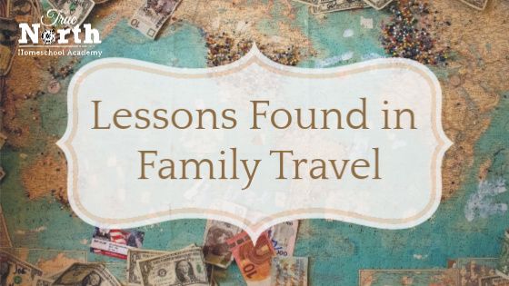 Lessons Found in Family Travel
