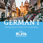 Live online classes in the German Language from True North Homeschool Academy
