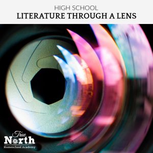Online live classes for high school students of True North Homeschool Academy - Literature Thru a Lens Class