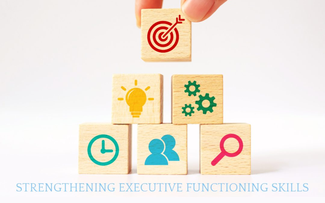 How to build up executive functioning skills