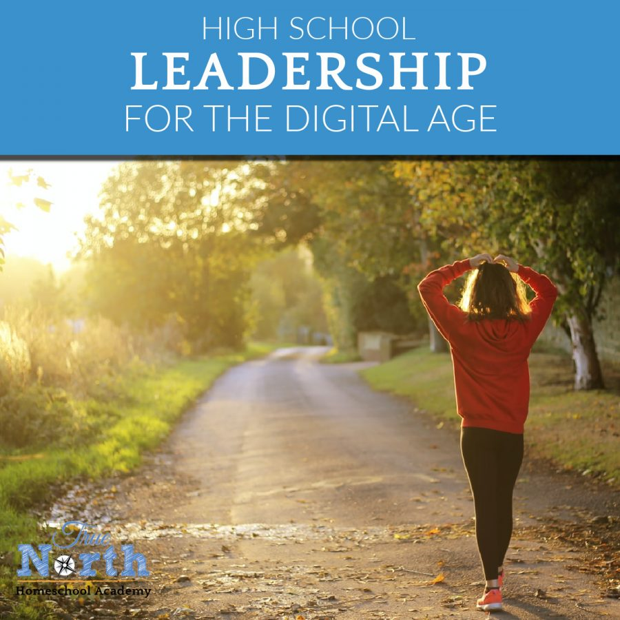 Leadership for the digital age online class for high school homeschoolers