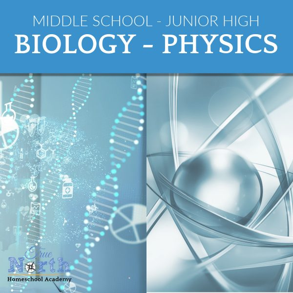 TNHA Biology and Physics Class for Middle School with True North Homeschool Academy