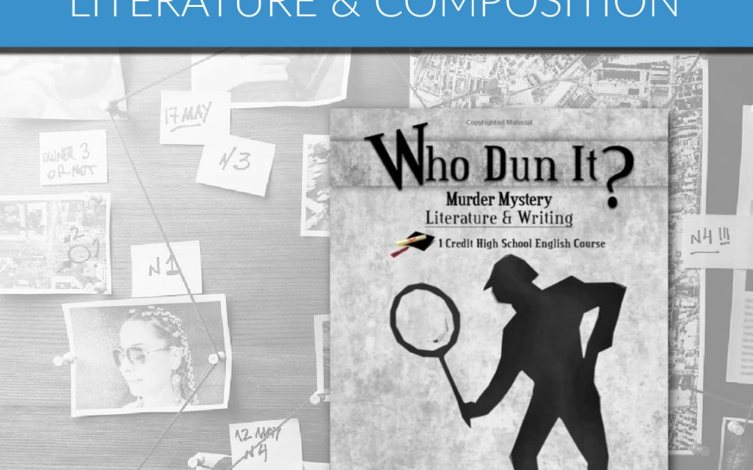 Who Dun It – Literature and Composition