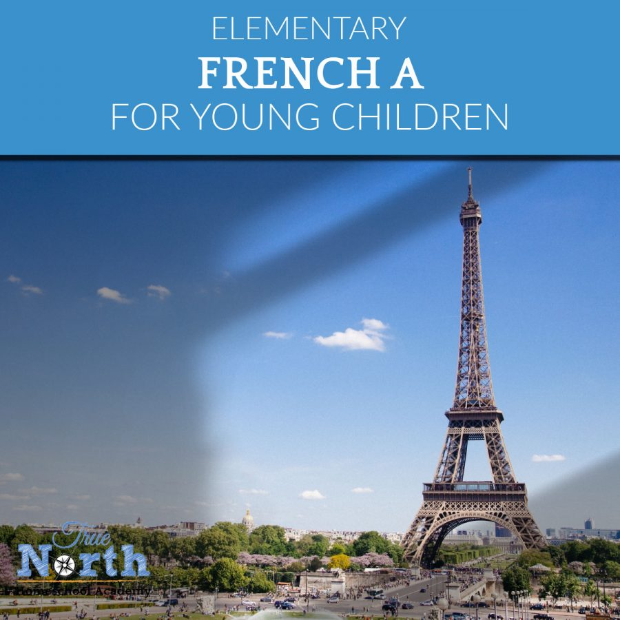 True North Homeschool Academy French A Elementary Level Online Class